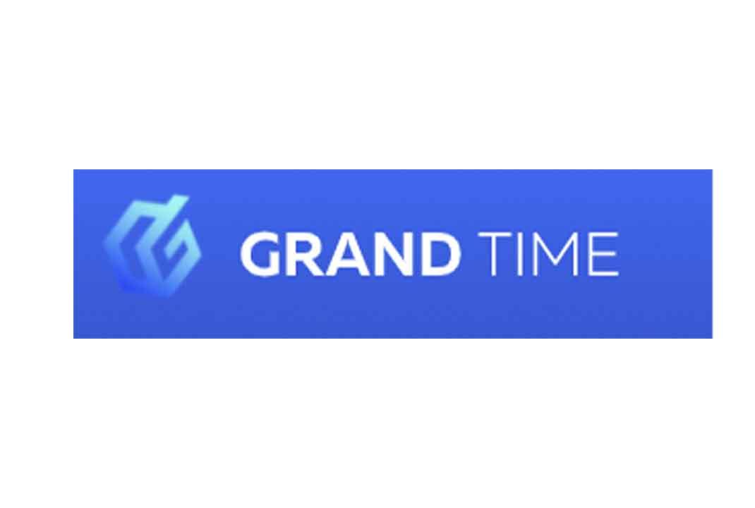 Grand Time – честная компания или лохотрон? Обзор деятельности, отзывы клиентов